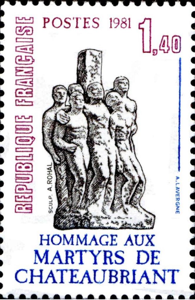 « Martyrs de Châteaubriant», timbre d'André Lavergne paru en 1981, daprès une sculpture d'Antoine Rohal (1905-1978).