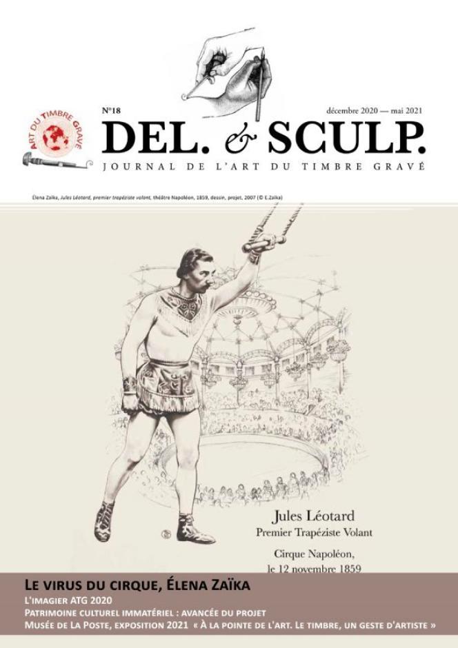 « Del. & Sculp. », revue semestrielle éditée par l'Art du timbre gravé, 16 pages. Renseignements auprès de Joël Cavaillé, 21, rue de la Sente du Couvent, 78660 Boinville-le-Gaillard. Courriel : secretariat@artdutimbregrave.com.