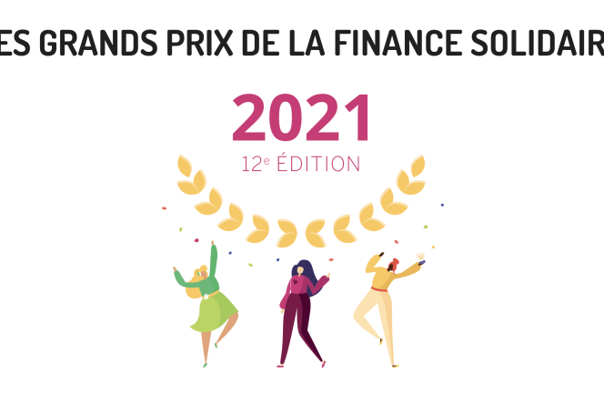 12e édition des Grands Prix de la finance solidaire.