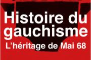 «Histoire du gauchisme. L'héritage de Mai68», de Philippe Buton (Perrin, 560 pages, 26euros).