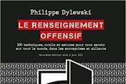 «Le Renseignement offensif», de Philippe Dylewski (Agakure Editions).