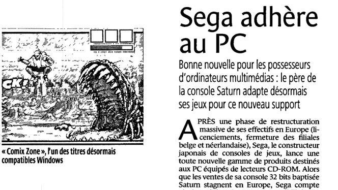 Cet article est extrait du «Monde» datant du 1er avril 1996. On y trouve la première occurence du nom de Sonic dans le journal.