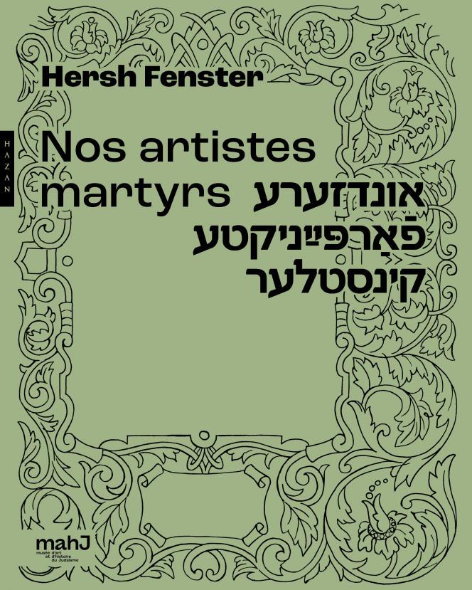 Couverture de l'ouvrage «Nos artistes martyrs » (1951), d'Hersh Fenster.