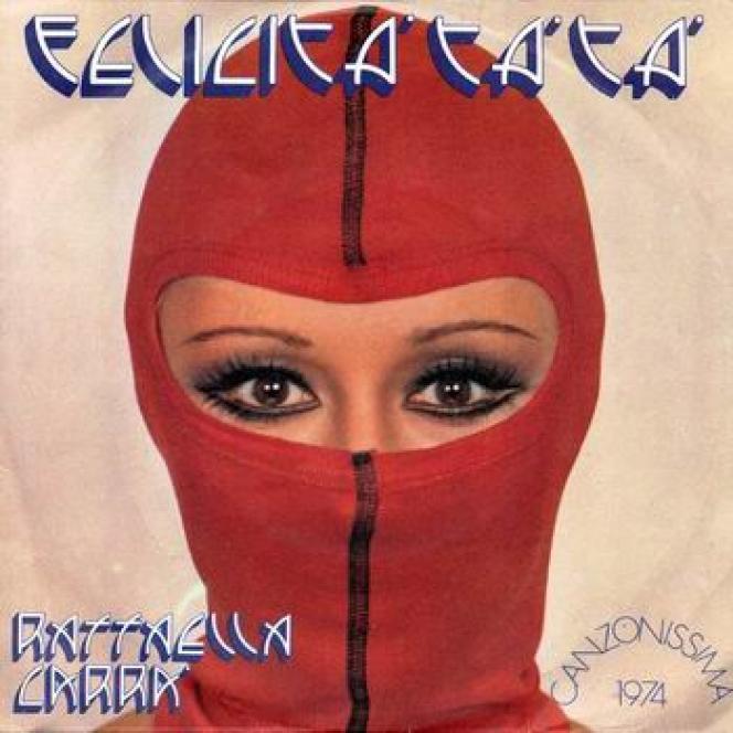 Pochette de l'album« Felicità Tà Tà», de Raffaella Carrà (1974).