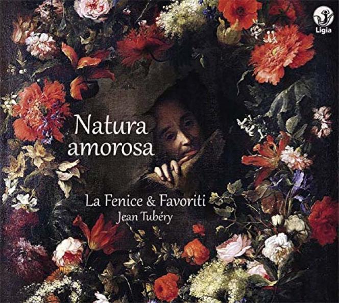 Pochette de l'album «Natura amorosa », de La Fenice & Favoriti, Jean Tubéry (direction).