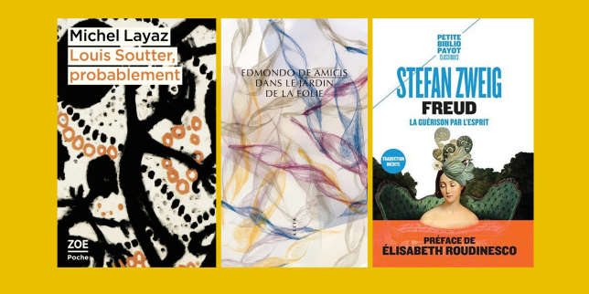 Michel Layaz, Edmondo De Amicis et Stefan Zweig: la chronique «poches» de François Angelier