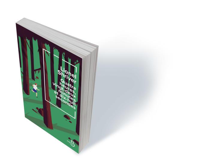«Quatre heures, vingt-deux minutes, dix-huit secondes» (The Motion of the Body Through Space), de Lionel Shriver, traduit de l'anglais (Etats-Unis) par Catherine Gibert, Belfond, 384 p., 22€, numérique 14€.