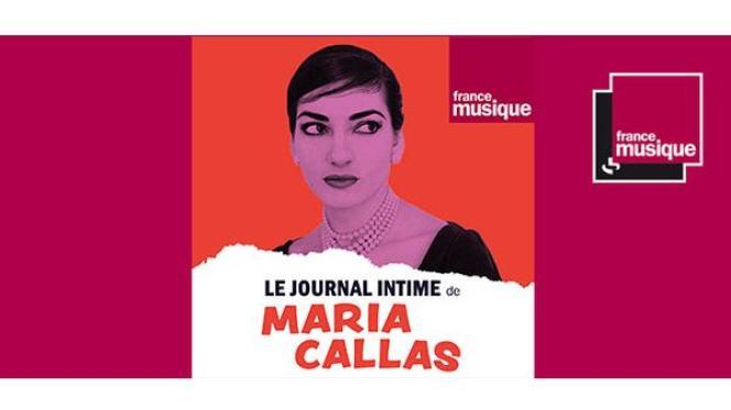 «Le Journal intime» de Maria Callas retrace la vie de la «diva assoluta», sur France Culture.