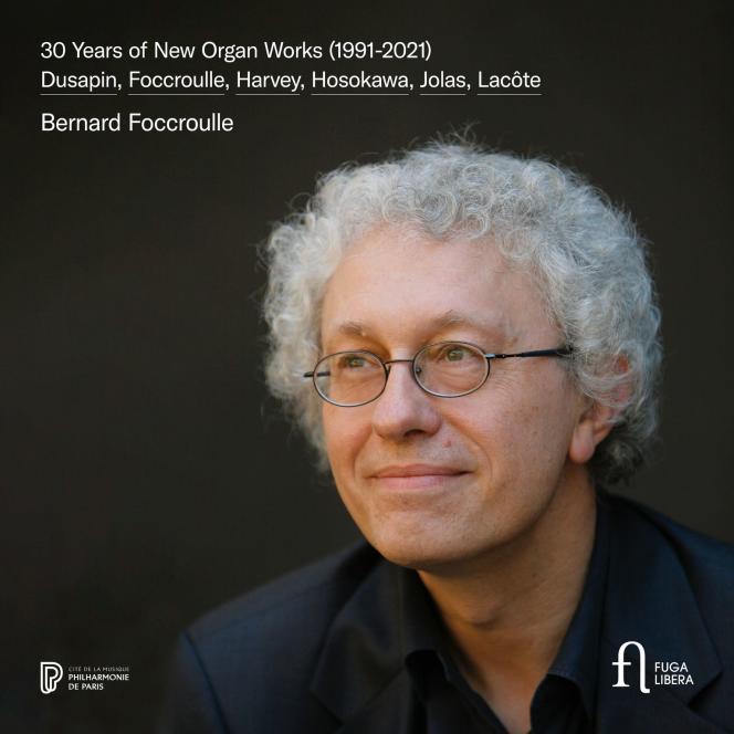 Pochette de l'album « 30 Years of New Organ Works», de Bernard Foccroulle.