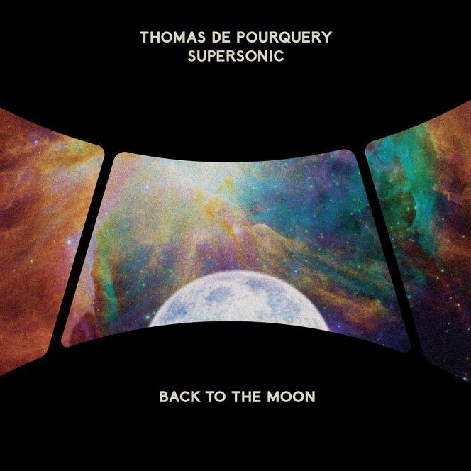 Pochette de l'album « Back To the Moon», de Thomas de Pourquery- Supersonic.