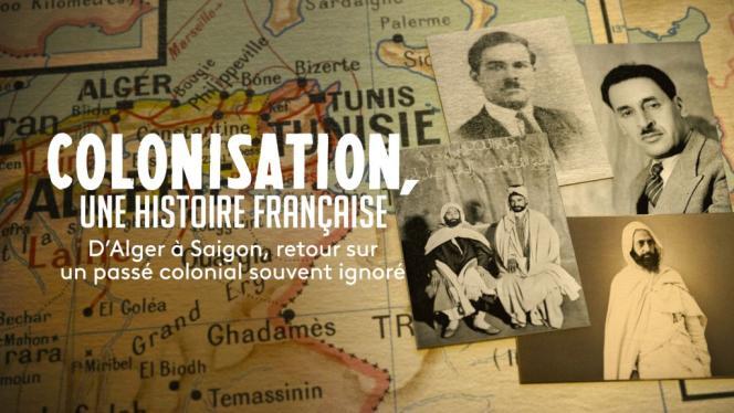 « Colonisation : une histoire française», un documentaire en trois épisodes de Hugues Nancy, avec Marc Ferro.