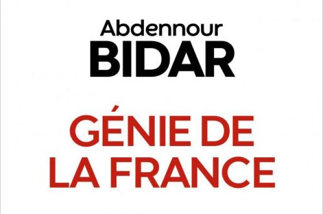 «Génie de la France. Le vrai sens de la laïcité», d'Abdennour Bidar. Albin Michel, 208 pages, 19 euros.