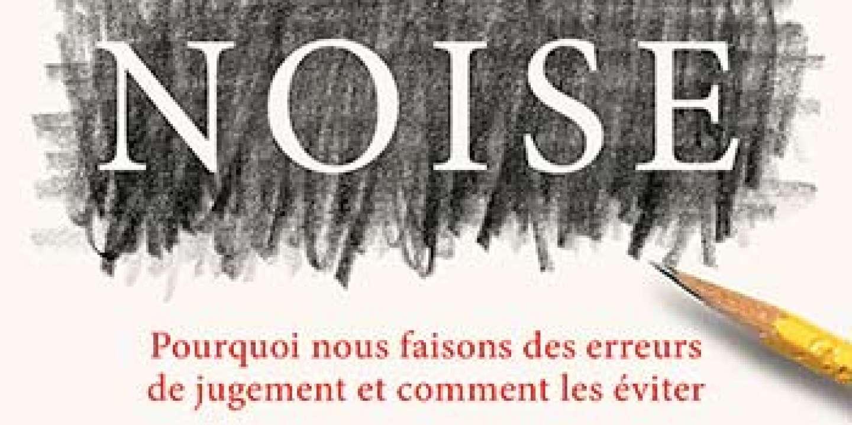 « Pourquoi nous faisons des erreurs de jugement et comment les éviter » ou la necessité de revenir à la pensée de Descartes